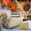 Soirée Rhum et Fromage